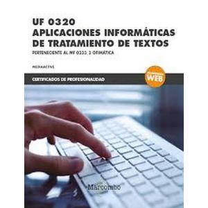 *UF 0320 APLICACIONES INFORMATICAS DE TRATAMIENTO DE TEXTOS