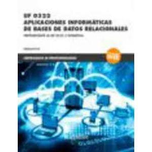 *UF 0322 APLICACIONES INFORMATICAS DE BASES DE DATOS RELACIONALES