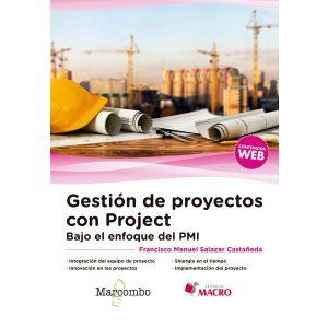 GESTION DE PROYECTOS CON PROJECT. BAJO EL ENFOQUE DEL PMI