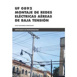 *UF0892 MONTAJE DE REDES ELECTRICAS AEREAS DE BAJA TENSION
