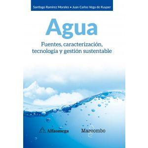 AGUA. FUENTES  CARACTERIZACION  TECNOLOGIA Y GESTION SUSTENTABLE