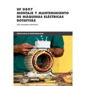 *UF 0897 MONTAJE Y MANTENIMIENTO DE MAQUINAS ELECTRICAS ROTATIVAS