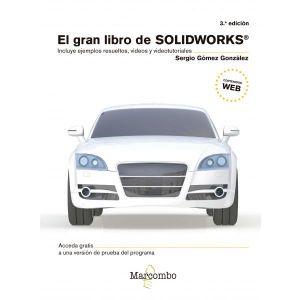 EL GRAN LIBRO DE SOLIDWORKS® 3ªED.
