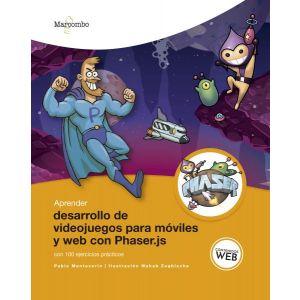 APRENDER DESARROLLO DE VIDEOJUEGOS PARA MOVILES Y WEB CON PHASER.JS CON 100 EJER
