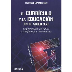 CURRICULO Y LA EDUCACION EN EL SIGLO XXI EL