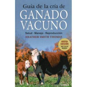 GUIA DE LA CRIA DE GANADO VACUNO