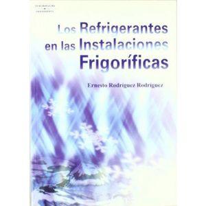 LOS REFRIGERANTES EN LAS INSTALACIONES FRIGORIFICAS