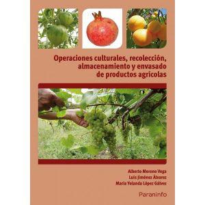 OPERACIONES CULTURALES  RECOLECCION  ALMACENAMIENTO Y ENVASADO DE PRODUCTOS AGRI
