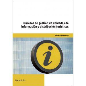 PROCESOS DE GESTION DE UNIDADES DE INFORMACION Y DISTRIBUCION TURISTICAS