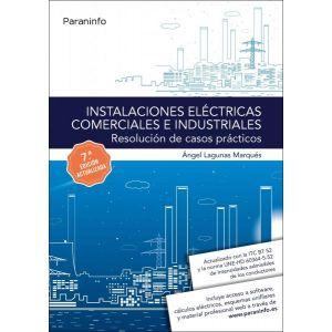 INSTALACIONES ELECTRICAS COMERCIALES E INDUSTRIALES. RESOLUCION DE CASOS PRACTIC