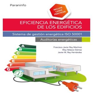EFICIENCIA ENERGETICA DE LOS EDIFICIOS. SISTEMA DE GESTION ENERGETICA ISO 50001.
