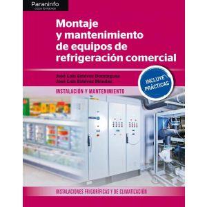 MONTAJE Y MANTENIMIENTO DE EQUIPOS DE REFRIGERACION COMERCIAL