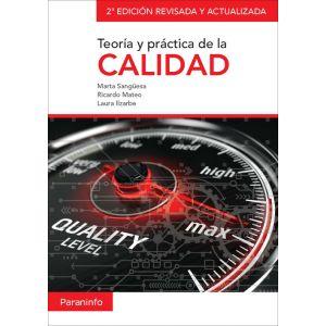 TEORIA Y PRACTICA DE LA CALIDAD. 2ª EDICION REVISADA Y ACTUALIZADA