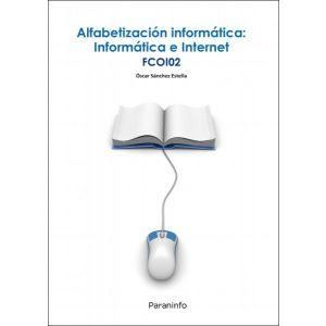 ALFABETIZACION INFORMATICA: INFORMATICA E INTERNET