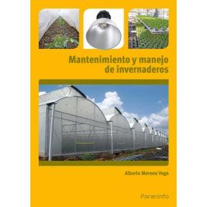 MANTENIMIENTO Y MANEJO DE INVERNADEROS