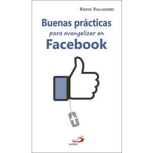 BUENAS PRACTICAS PARA EVANGELIZAR EN FACEBOOK