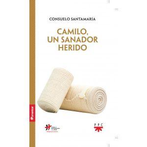 CAMILO  UN SANADOR HERIDO