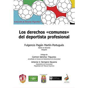 LOS DERECHOS «COMUNES» DEL DEPORTISTA PROFESIONAL