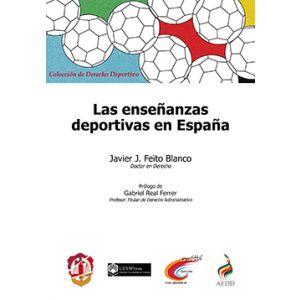 LAS ENSEÑANZAS DEPORTIVAS EN ESPAÑA