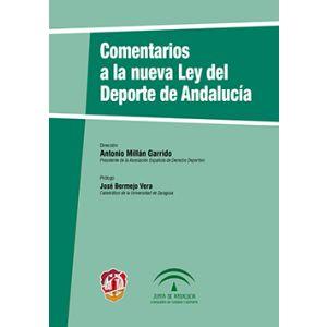 COMENTARIOS A LA NUEVA LEY DEL DEPORTE EN ANDALUCIA