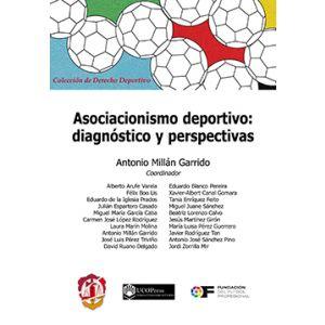 ASOCIACIONISMO DEPORTIVO: DIAGNOSTICO Y PERSPECTIVAS