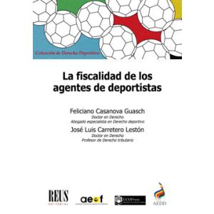 LA FISCALIDAD DE LOS AGENTES DE DEPORTISTAS