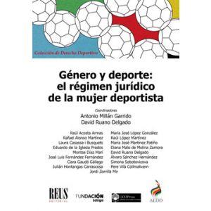 GENERO Y DEPORTE: EL REGIMEN JURIDICO DE LA MUJER DEPORTISTA