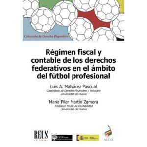 REGIMEN FISCAL Y CONTABLE DE LOS DERECHOS FEDERATIVOS EN EL AMBITO DEL FUTBOL PR