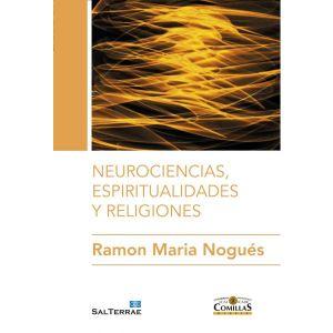 NEUROCIENCIAS  ESPIRITUALIDADES Y RELIGIONES