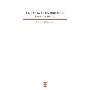 CARTA A LOS ROMANOS LA ROM 6-16 VOL.II