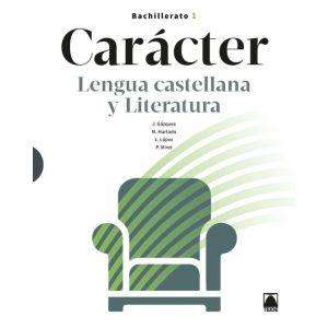 CARACTER LENGUA Y LITERATURA 1 BACHILLERATO (2021)