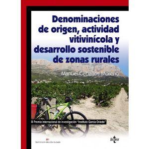 DENOMINACIONES DE ORIGEN  ACTIVIDAD VITIVINICOLA Y DESARROLLO SOSTENIBLE DE ZONA