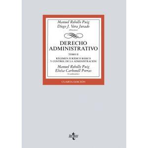DERECHO ADMINISTRATIVO TOMO II REGIMEN JURIDICO BASICO Y CONTROL DE ADMINISTR