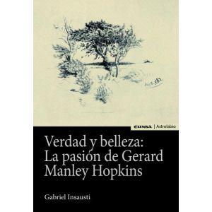 VERDAD Y BELLEZA: LA PASION DE GERARD MANLEY HOPKINS