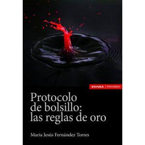 PROTOCOLO DE BOLSILLO: LAS REGLAS DE ORO