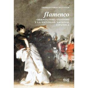 FLAMENCO ORIENTALISMO  EXOTISMO Y LA IDENTIDAD NACIONAL ESPAÑOLA