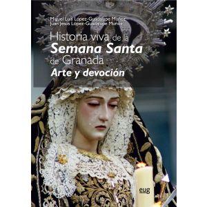 HISTORIA VIVA DE LA SEMANA SANTA