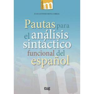 PAUTAS PARA EL ANALISIS SINTACTICO FUNCIONAL DEL ESPAÑOL