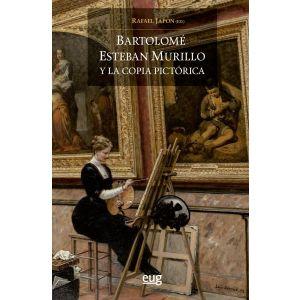 BARTOLOME ESTEBAN MURILLO Y LA COPIA PICTORICA