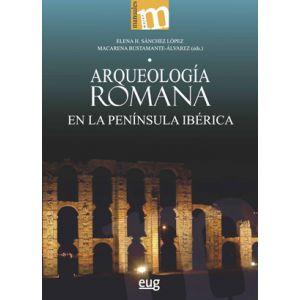 ARQUEOLOGIA ROMANA EN LA PENINSULA IBERICA