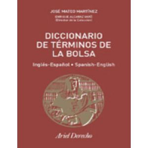 DICCIONARIO DE TERMINOS DE BOLSA (INGES-ESPAÑOL  ESPAÑOL-INGLES)