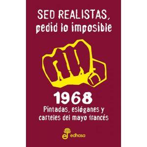 SED REALISTAS  PEDID LO IMPOSIBLE