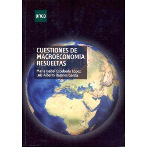 CUESTIONES DE MACROECONOMIA RESUELTAS