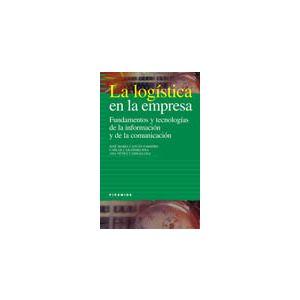 LOGISTICA EN LA EMPRESA  LA  FUNDAMENTOS Y TECNOLOGIAS DE LA INFORMACION Y DE LA