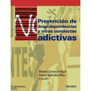 PREVENCION DE DROGODEPENDENCIAS Y OTRAS CONDUCTAS ADICTIVAS