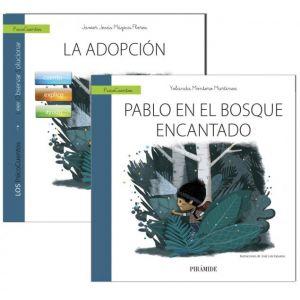 GUIA: LA ADOPCION + CUENTO: PABLO EN EL BOSQUE ENCANTADO