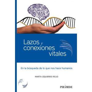 LAZOS Y CONEXIONES VITALES
