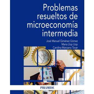 PROBLEMAS RESUELTOS DE MICROECONOMIA INTERMEDIA