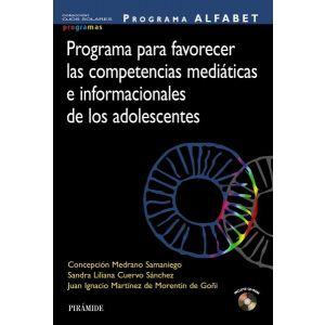 PROGRAMA ALFABET. PROGRAMA PARA FAVORECER LAS COMPETENCIAS MEDIATICAS E INFORMAC