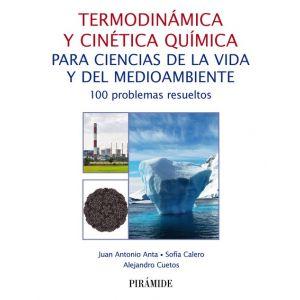 TERMODINAMICA Y CINETICA QUIMICA PARA CIENCIAS DE LA VIDA Y